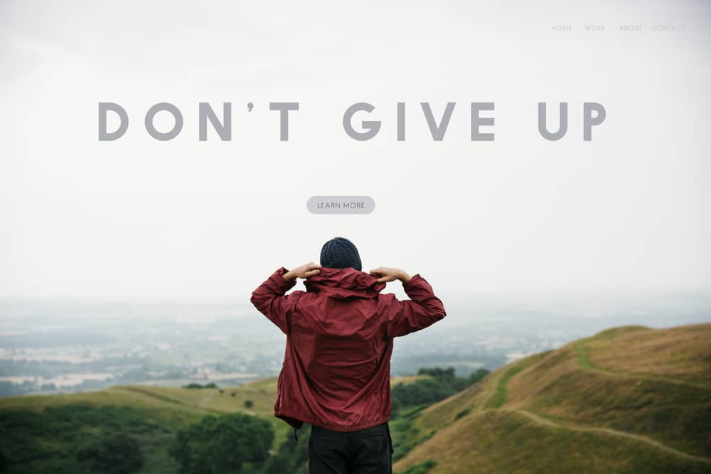 The Importance Of Not Giving Up